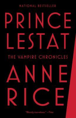 Prince Lestat : the vampire chronicles