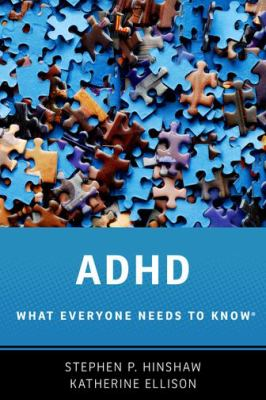 ADHD : what everyone needs to know