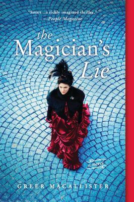 The magician's lie : a novel
