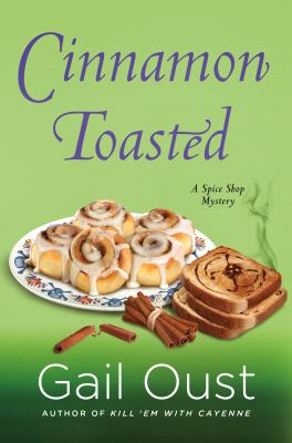 Cinnamon toasted : a spice shop mystery