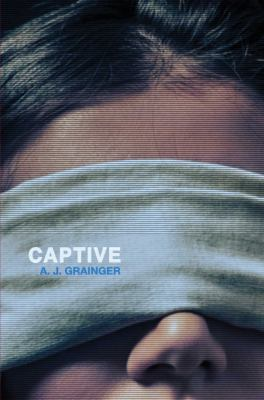 Captive / A. J. Grainger.