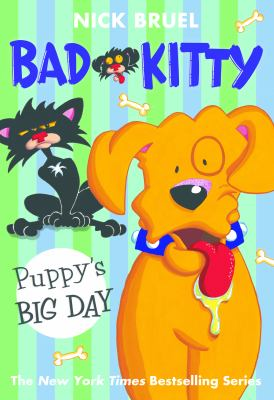Bad Kitty. Puppy's big day