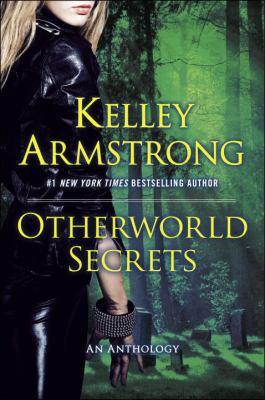 Otherworld secrets : more thrilling Otherworld tales