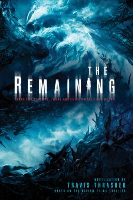 The remaining : a novelization