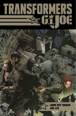 Transformers G. I. Joe. Tyrants rise, heroes are born