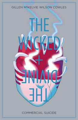 The wicked + the divine. Vol. 3, Commercial suicide