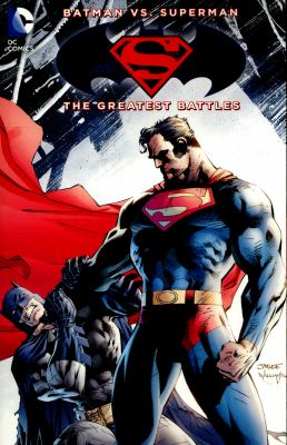 Batman vs. Superman : the greatest battles