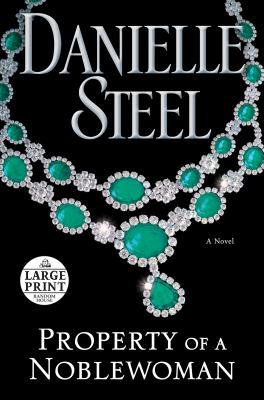 Property of a noblewoman : a novel