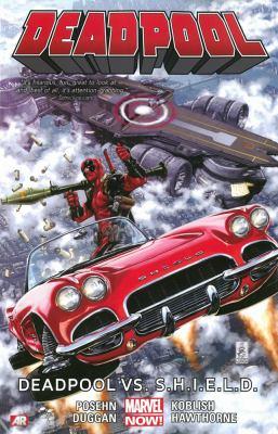 Deadpool. Vol. 4: Deadpool vs. S.H.I.E.L.D.
