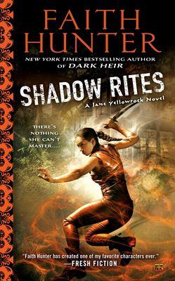 Shadow rites : a Jane Yellowrock novel