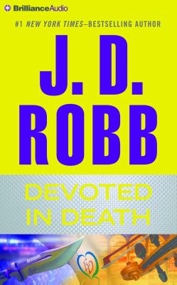 Devoted in death / J. D. Robb.
