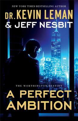 A perfect ambition : a novel