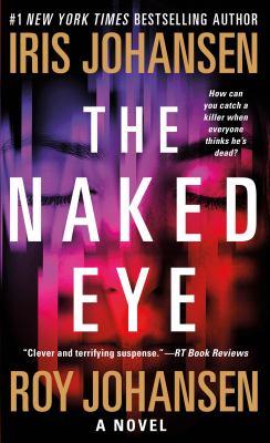 The naked eye : a novel