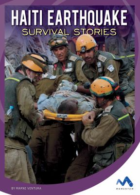 Haiti earthquake : survival stories