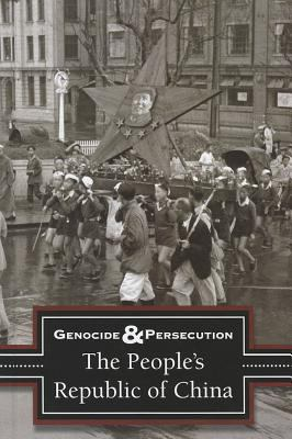 Genocide & persecution. The People's Republic of China