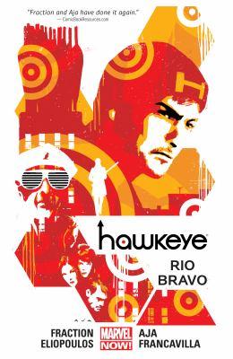 Hawkeye. 04, Rio Bravo