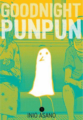 Goodnight Punpun / story and art by Inio Asano.