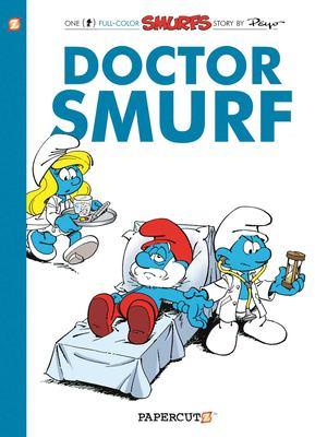 Doctor Smurf : a Smurfs graphic novel