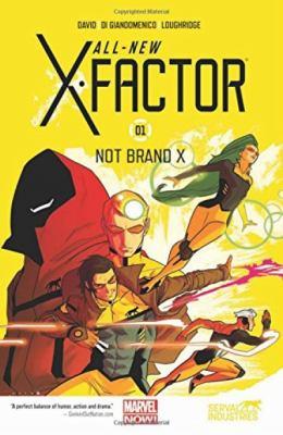 All-new X-factor. Vol. 1, Not brand X