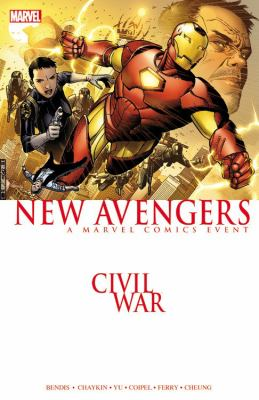 Civil war : New Avengers, a Marvel Comics presentation  / writer, Brian Michael Bendis ; artists, Howard Chaykin, Leinil Yu, Pasqual Ferry, Paul Smith ; colorists, Dave Stewart, Dave McCaig, Jose Villarrubia, Dean White, Justin Ponsor.