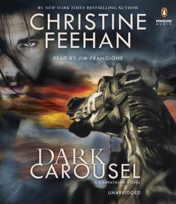 Dark carousel [sound recording] / Christine Feehan.
