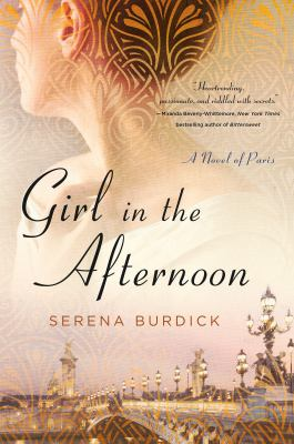 Girl in the afternoon : a novel of Paris