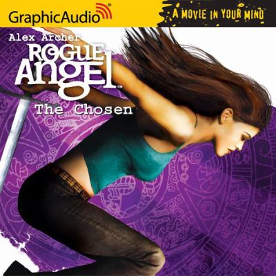 Rogue angel. 4, The chosen