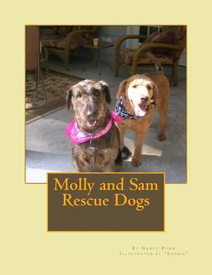 Molly and Sam : rescue dogs / Nancy Pund.