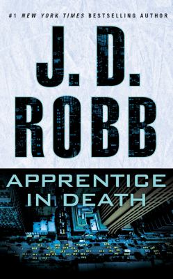 Apprentice in death / J. D. Robb.