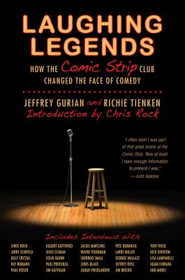 Laughing legends : how the Comic Strip club changed the face of comedy