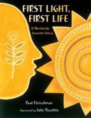 First light, first life : a worldwide creation story