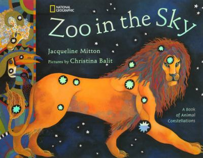 Zoo in the sky : a book of animal constellations