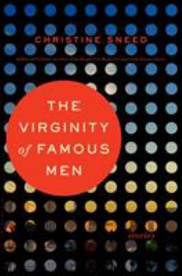 The virginity of famous men : stories