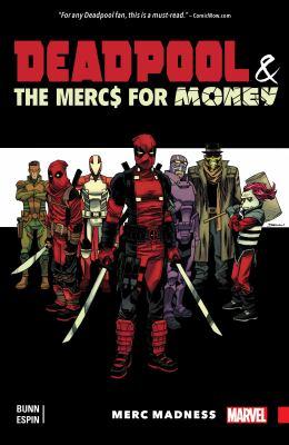 Deadpool & the Merc$ for money. Vol. 0, Merc madness
