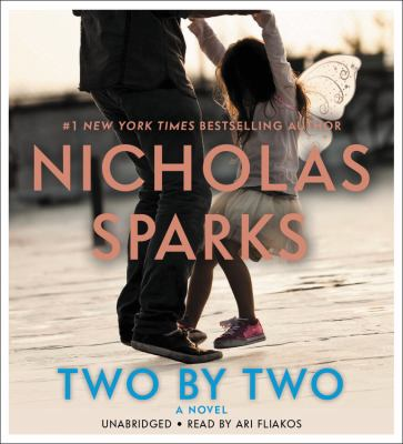 Two by two : a novel / Nicholas Sparks.