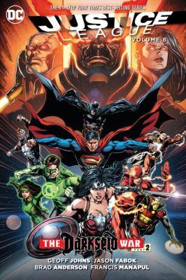 Justice League. Volume 8, Darkseid war. Part 2