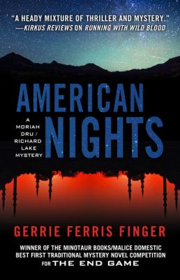 American nights : a Moriah Dru/Richard Lake mystery