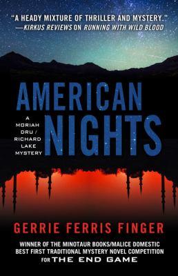 American nights : a Moriah Dru/Richard Lake mystery