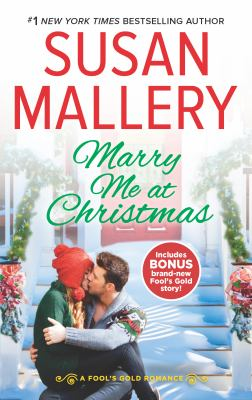Marry me at Christmas / Susan Mallery.