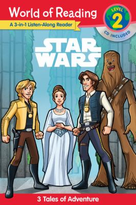 Star Wars : 3 tales of adventure.
