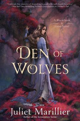 Den of wolves : a Blackthorn & Grim novel