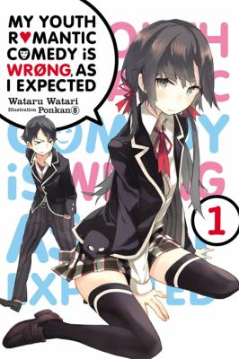 My youth romantic comedy is wrong, as I expected. Volume 1