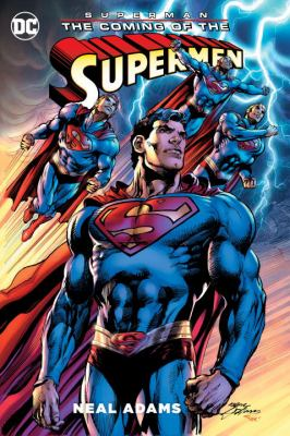Superman : the coming of the Supermen / Neal Adams, writer & artist ; Tony Aviña, Alex Sinclair, colorists ; Cardinal Rae, Saida Temofonte, Erica Schultz, letterers ; Tony Bedard, script co-writer, issue #1 ; Buzz, Josh Adams, additional inks ; series and collection cover art by Neal Adams & Alex Sinclair.