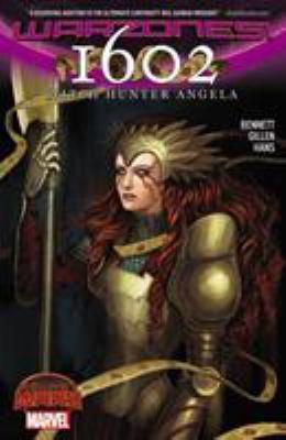1602 : Witch hunter Angela / Marguerite Bennett, writer ; Stephanie Hans, artist ; VC's Clayton Cowles, letterer.