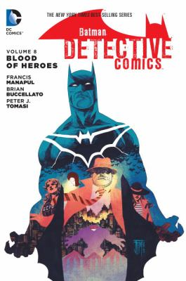 Batman : detective comics. Vol. 8, Blood of hereos