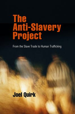 Anti-slavery project : from the slave trade to human trafficking.