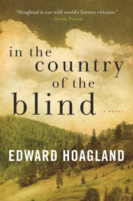 In the country of the blind : a novel