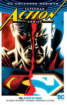 Superman Action comics. Vol. 1, Path of Doom