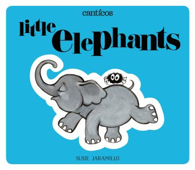 Little elephants = Los elefantitos