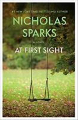 At first sight / Nicholas Sparks.